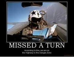 Danger Zone Meme - 25 best memes about highway to the danger zone highway to