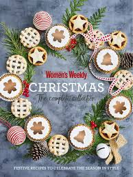 Australian Christmas Christmas The Complete Collection By Australian Women U0027s Weekly