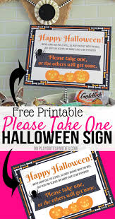 free printable halloween take one sign and why you need it