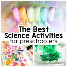 25 science activities for preschoolers that are totally awesome