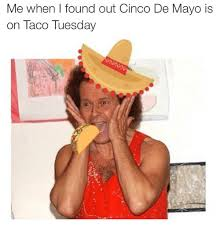 5 De Mayo Memes - 25 best memes about cinco de mayo cinco de mayo memes