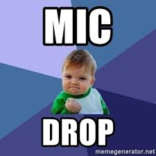 Drop Mic Meme - mic drop meme 28 images video maureen taylor activist calls out