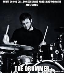 Drummer Meme - drummer meme funny image joke 04 quotesbae