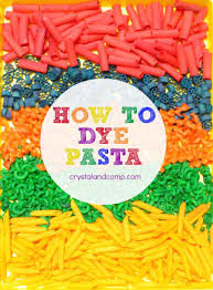 how to dye pasta for kids crafts pasta crafts pasta and learning