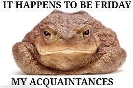 Its Friday Meme Pictures - it s friday bois eurokeks meme stock exchange