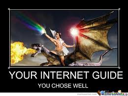 Internet Guide Meme - your internet guide by amandamurphy85 meme center