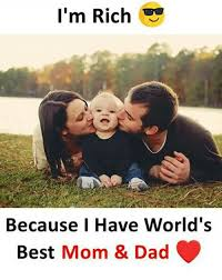 World S Best Memes - i m rich because i have world s best mom dad dad meme on esmemes com