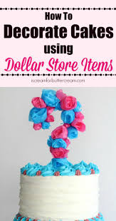 How Decorate Cake At Home Decorate Cakes Using Dollar Store Items I Scream For Buttercream