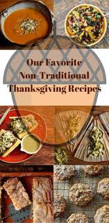 15 non traditional thanksgiving dinner ideas traditional
