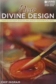 your divine design study guide how to discover develop and
