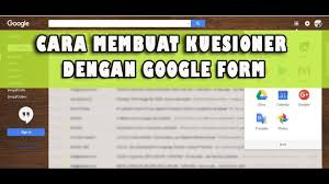 langkah membuat google form cara membuat kuesioner dengan google form youtube