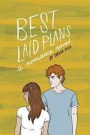 best laid plans a romance novel taylor rush