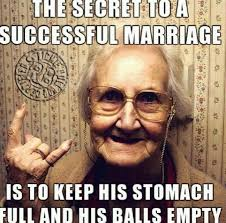 Funny Marriage Meme - the secret to a successful marriage