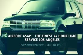 airport asap the finest 24 hour limo service los angeles