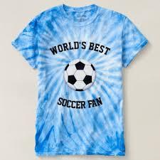 gift ideas for soccer fans world s best soccer fan cyclone tie dye t shirt