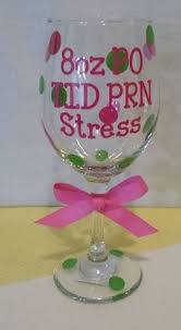 nurses wine glass 8oz po tid prn stress great gift for employees