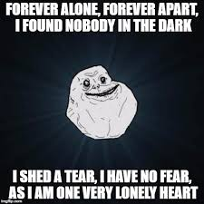 Never Alone Meme - the amity affliction never alone imgflip