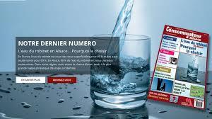 chambre de consommation d alsace l eau du robinet en alsace pourquoi la choisir chambre de