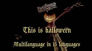this is halloween multilanguage 15 languages youtube