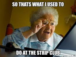Stripper Meme - stripper