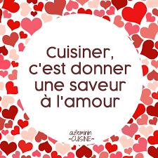 cuisine et citation cuisiner c est donner de la saveur à l amour citation sur le