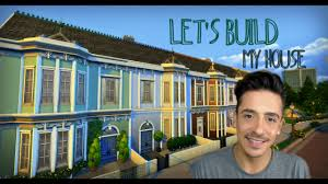 build my house let u0027s build my house part 1 the sims 4 youtube