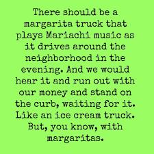 Margarita Meme - it s the margarita truck deep fried bits