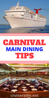 31 carnival cruise main dining room tips cruises ships and room