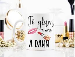 gifts for makeup artists to glam to give a damn makeup mug makeup artist mug makeup