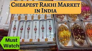 cheapest rakhi market buy for your family 100 profit business