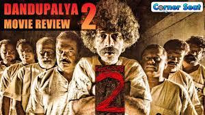 dandupalya 2 movie review new kannada movie 2017 naveen shauri