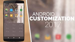 android customization top 6 best customization apps for your android phone