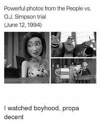 Oj Meme - 25 best memes about o j simpson o j simpson memes
