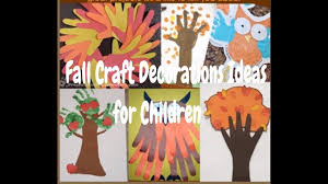 25 fall craft decorations ideas for children youtube
