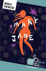 mary jane program by yale repertory theatre issuu