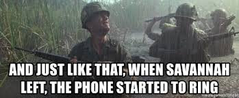 Forrest Gump Rain Meme - and just like that when savannah left the phone started to ring