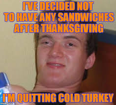 Thanks Giving Meme - thanksgiving memes imgflip