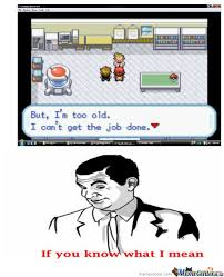 Professor Oak Meme - image professor oak is too old c 202610 jpg awesome pokemon