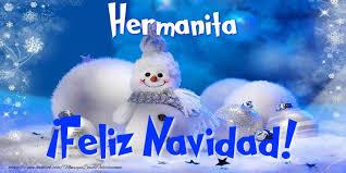 imagenes de navidad hermana felicitaciones de navidad para hermana hermanita feliz navidad