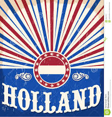 Hollanda Flag Holland Vintage Old Poster With Netherlands Flag Colors Stock