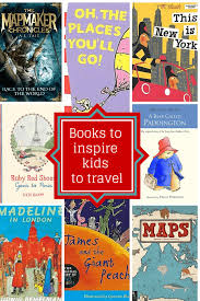 travel books images 15 books to inspire kids to travel png