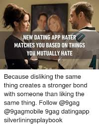 Apps For Memes - new dating app hater matches you based on things you mutually hate