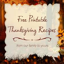 free printable thanksgiving recipes from us to you