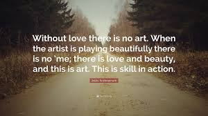 Artist Love Quotes by Quotes About Skills 40 Wallpapers Quotefancy