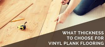 Laminate Flooring Thickness What Mm Thickness To Choose For Vinyl Plank Flooring 2018 Guide