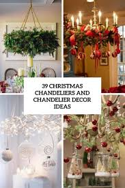 Decorating With Christmas Lights Year Round Best 25 Christmas Chandelier Decor Ideas On Pinterest Christmas