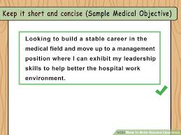 Sample Of Objective In Resume by How To Write Resume Objectives With Examples Wikihow