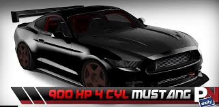 ford mustang 4 cylinder 900hp 4 cylinder mustang awesome camaros many more coming to