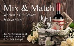 Gift Baskets Wholesale Mix U0026 Match Wholesale Gift Baskets Baskets And Boards