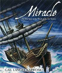 The Miracle True Story Miracle The True Story Of The Wreck Of The Sea Venture